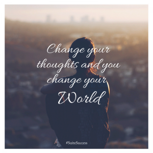 change your thoughts and you change the world